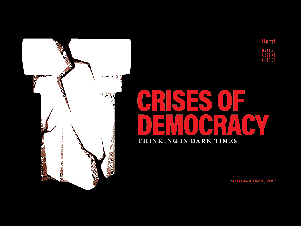 <?=<strong>&quot;Crises of Democracy: Thinking in Dark Times&quot;</strong>