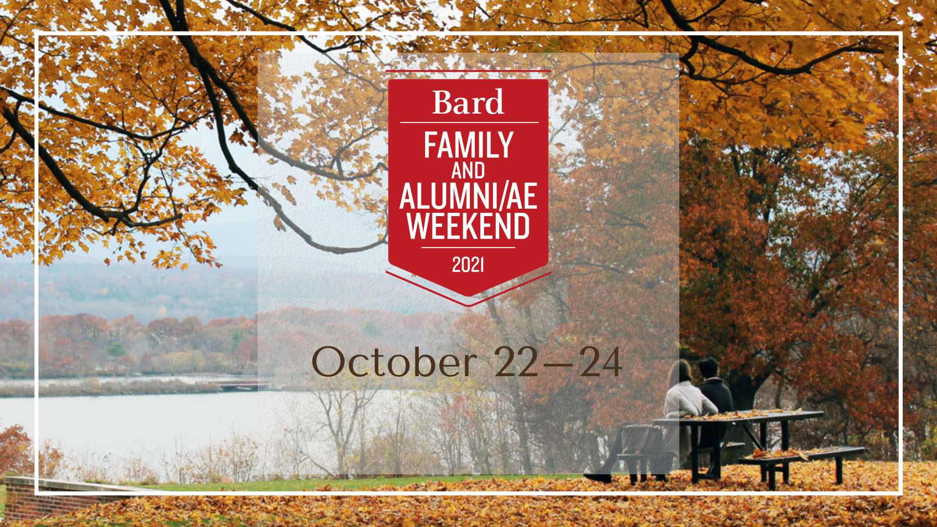[Family and Alumni/ae Weekend]