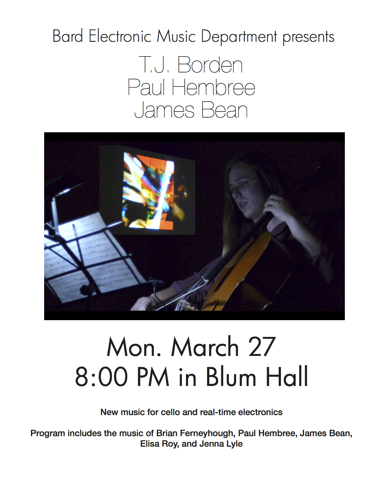 [Bard Electronic Music Department presents TJ Borden, Paul Hembree, and James Bean]