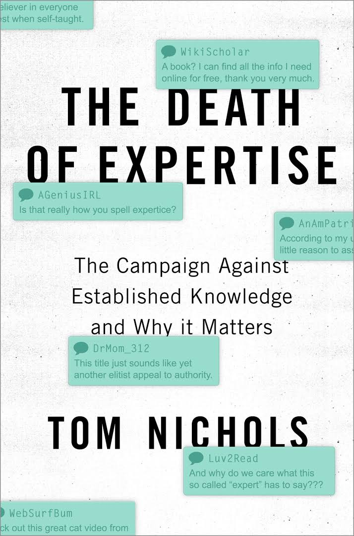 [The Death of Expertise: A Conversation with Author Tom Nichols]