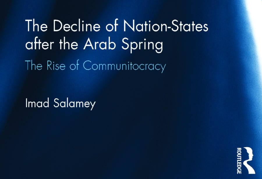 [The Decline of Nation-States after the Arab Spring]