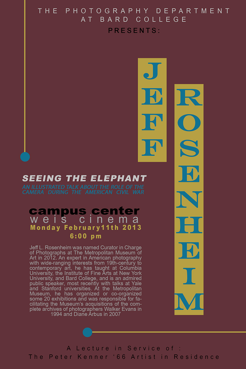 "[The Photography Program Presents ""Seeing the Elephant""  A Lecture by Jeff Rosenheim]"