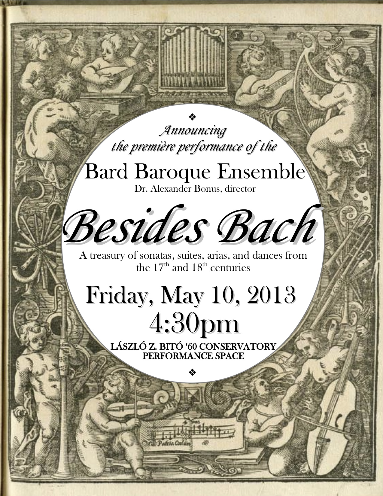 [Premiere Performance of the Bard Baroque Ensemble]