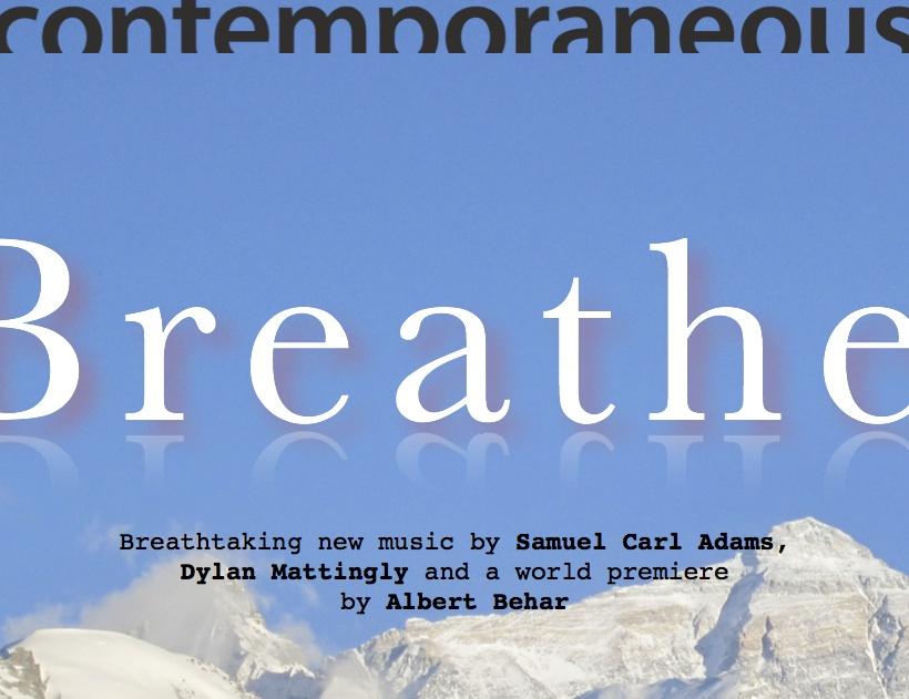 [Contemporaneous Presents Breathe]